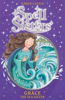 Spell Sisters: Grace the Sea Sister - Amber Castle