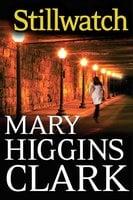 Stillwatch - Mary Higgins Clark