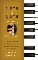 Note by Note: A Celebration of the Piano Lesson - Tricia Tunstall
