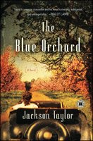 The Blue Orchard - Jackson Taylor
