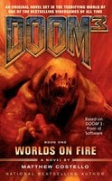 Doom 3: Worlds on Fire - Matthew Costello