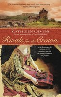 Rivals for the Crown - Kathleen Givens