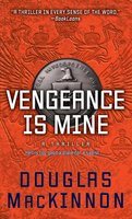 Vengeance Is Mine - Douglas MacKinnon