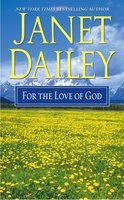 For the Love of God - Janet Dailey