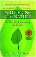 Partnering with Nature: The Wild Path to Reconnecting with the Earth - Catriona MacGregor