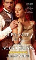 A Private Duel with Agent Gunn - Jillian Stone