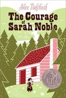 The Courage of Sarah Noble - Alice Dalgliesh
