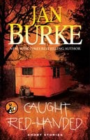 Caught Red-Handed - Jan Burke