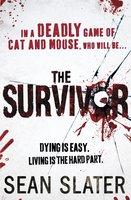 The Survivor - Sean Slater
