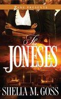 The Joneses - Shelia M. Goss