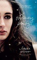 Ordinary Beauty - Laura Wiess