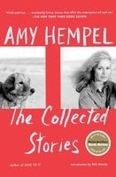 The Collected Stories of Amy Hempel - Amy Hempel