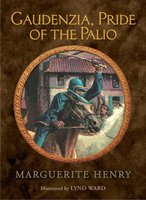 Gaudenzia, Pride of the Palio - Marguerite Henry