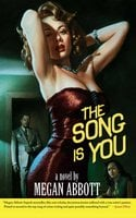 The Song Is You - Megan Abbott