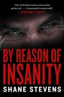 By Reason of Insanity - Shane Stevens