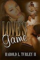 Love's Game - Harold L. Turley
