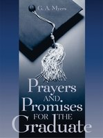 Prayers & Promises for Graduate GIFT - G.A. Myers