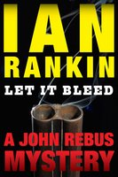 Let It Bleed - Ian Rankin