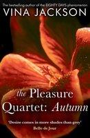 The Pleasure Quartet: Autumn - Vina Jackson