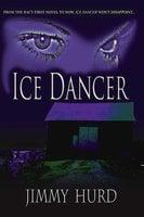 Ice Dancer - Jimmy Hurd