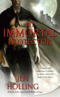 My Immortal Protector - Jen Holling