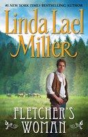 Fletcher's Woman - Linda Lael Miller