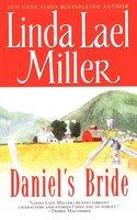 Daniel'S Bride - Linda Lael Miller