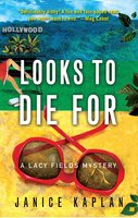 Looks to Die For - Janice Kaplan