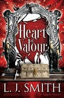 Heart of Valour - L.J. Smith