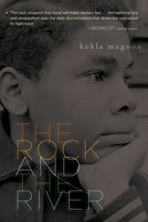 The Rock and the River - Kekla Magoon