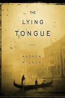 The Lying Tongue - Andrew Wilson
