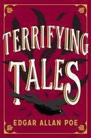The Terrifying Tales by Edgar Allan Poe: Tell Tale Heart - Edgar Allan Poe