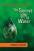 The Secret Life of Water - Masaru Emoto