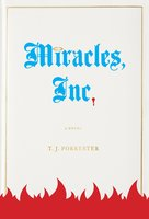 Miracles, Inc. - T.J. Forrester