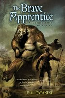The Brave Apprentice - P.W. Catanese