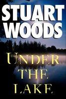 Under the Lake - Stuart Woods