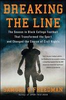 Breaking the Line - Samuel G. Freedman