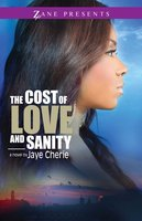 The Cost of Love and Sanity - Jaye Cherie