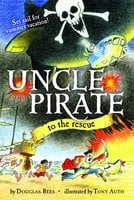 Uncle Pirate to the Rescue - Douglas Rees