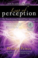 Leap of Perception: The Transforming Power of Your Attention - Penney Peirce