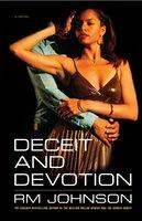 Deceit and Devotion - RM Johnson