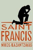 Saint Francis - Nikos Kazantzakis