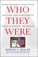 Who They Were - Robert C. Shaler