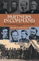 Partners In Command - Joseph Glatthaar