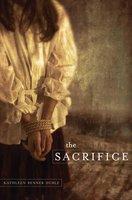 The Sacrifice - Kathleen Benner Duble