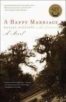 A Happy Marriage - Rafael Yglesias