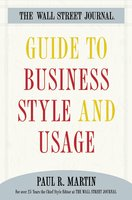 The Wall Street Journal Guide to Business Style and Us - Paul Martin