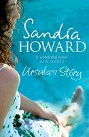 Ursula's Story - Sandra Howard