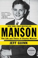 Manson: The Life and Times of Charles Manson - Jeff Guinn