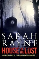 House of the Lost - Sarah Rayne